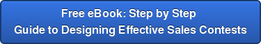 Free eBook: Step by Step  Guide to Designing Effective Sales Contests